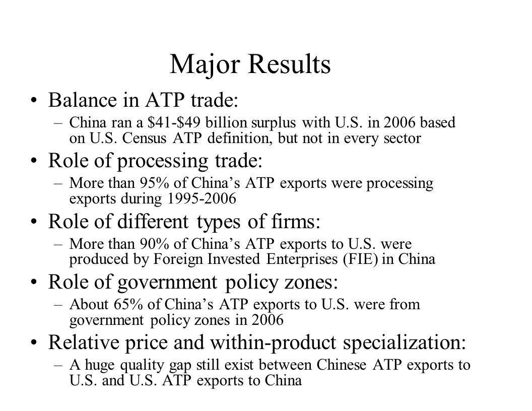 Major Results Balance in ATP trade: Role of processing trade: