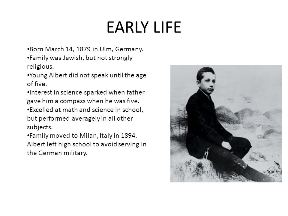 a biography of einstein born in ulm germany on march Albert einstein was born in a city called ulm, in southwest germany on march 14, 1879 in 1880 his family moved to munich.