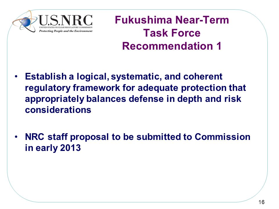 Fukushima Near-Term Task Force Recommendation 1