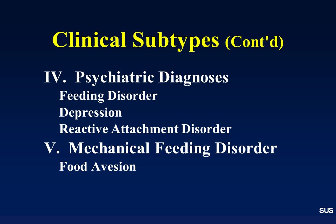 Clinical Subtypes (Cont d)