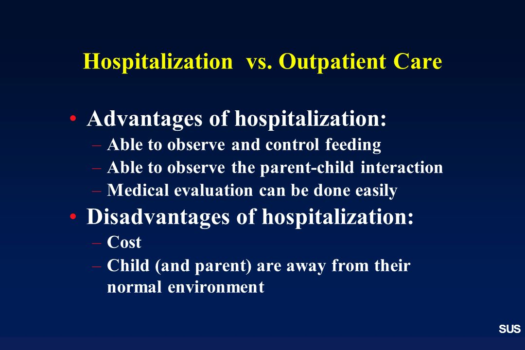Hospitalization vs. Outpatient Care
