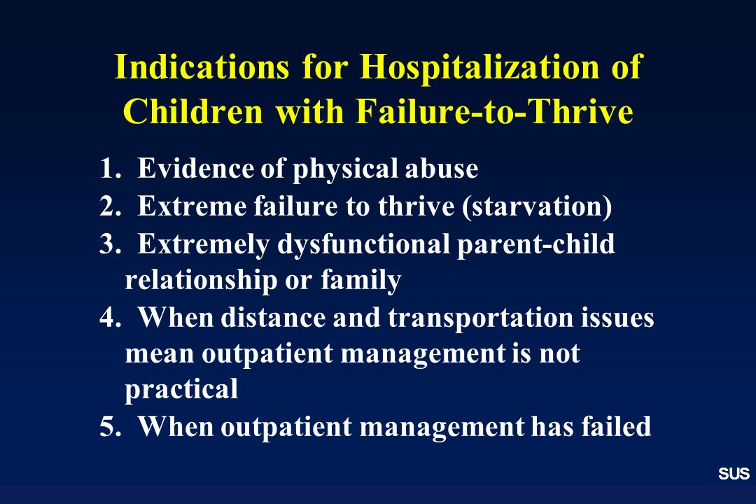Indications for Hospitalization of Children with Failure-to-Thrive
