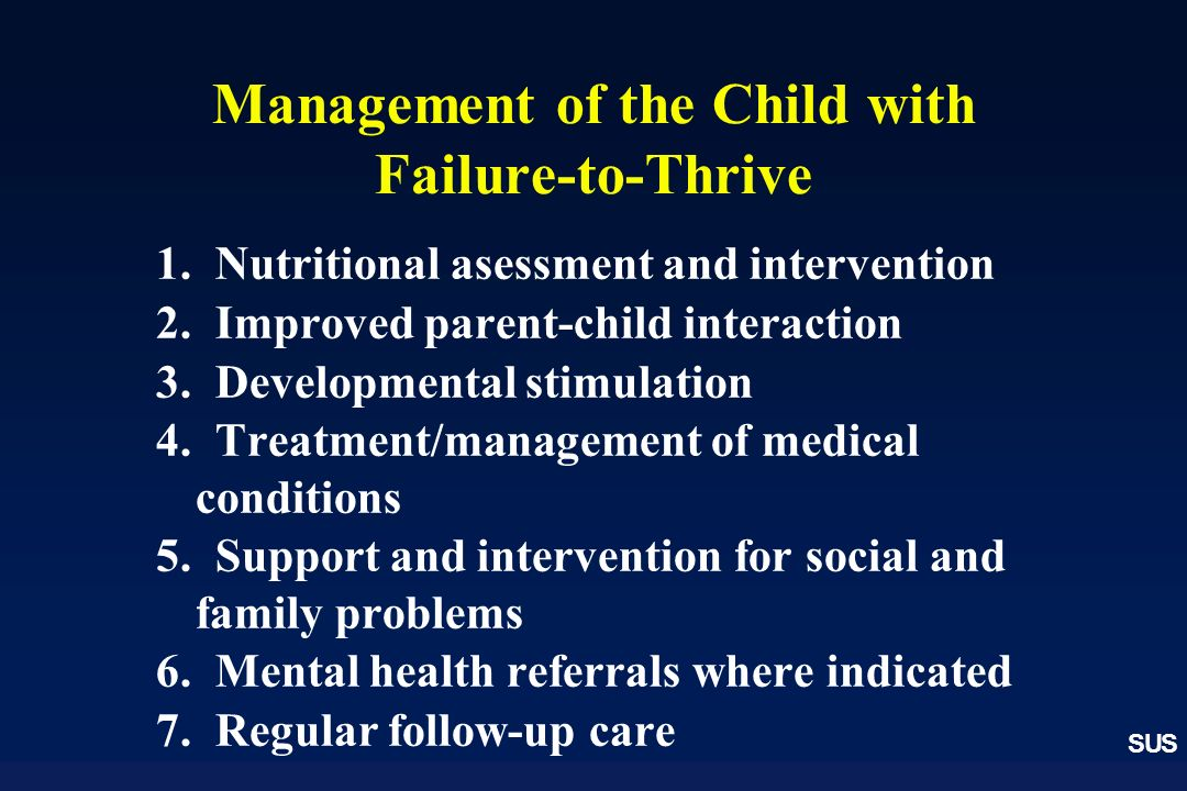 Management of the Child with Failure-to-Thrive