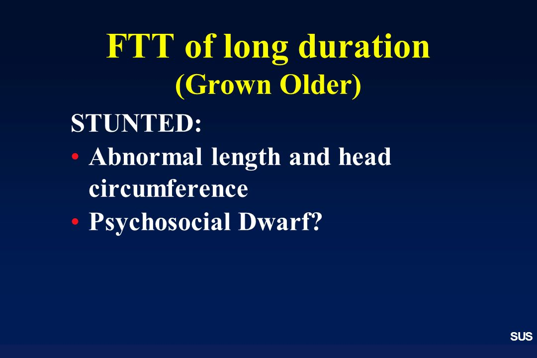 FTT of long duration (Grown Older)