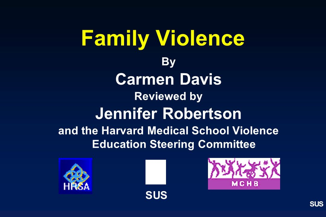 and the Harvard Medical School Violence Education Steering Committee