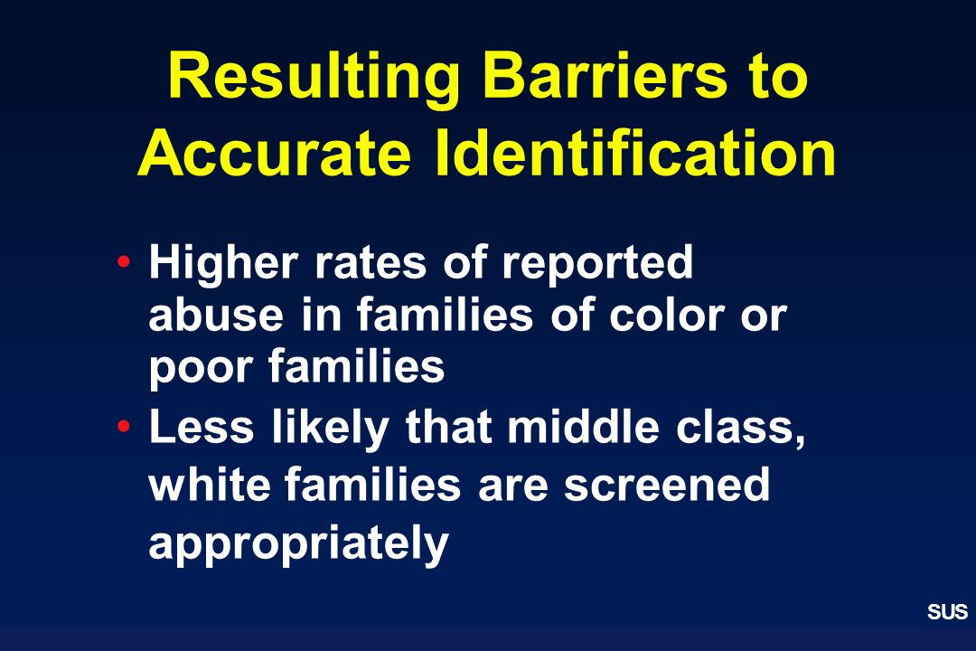 Resulting Barriers to Accurate Identification