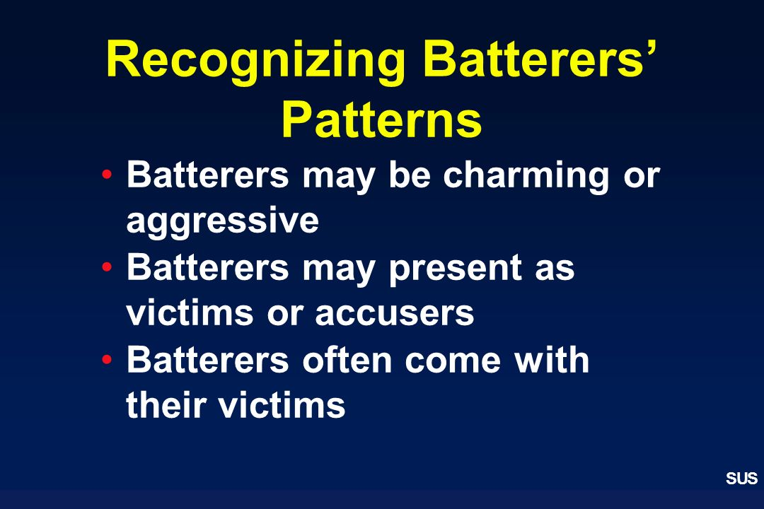 Recognizing Batterers' Patterns