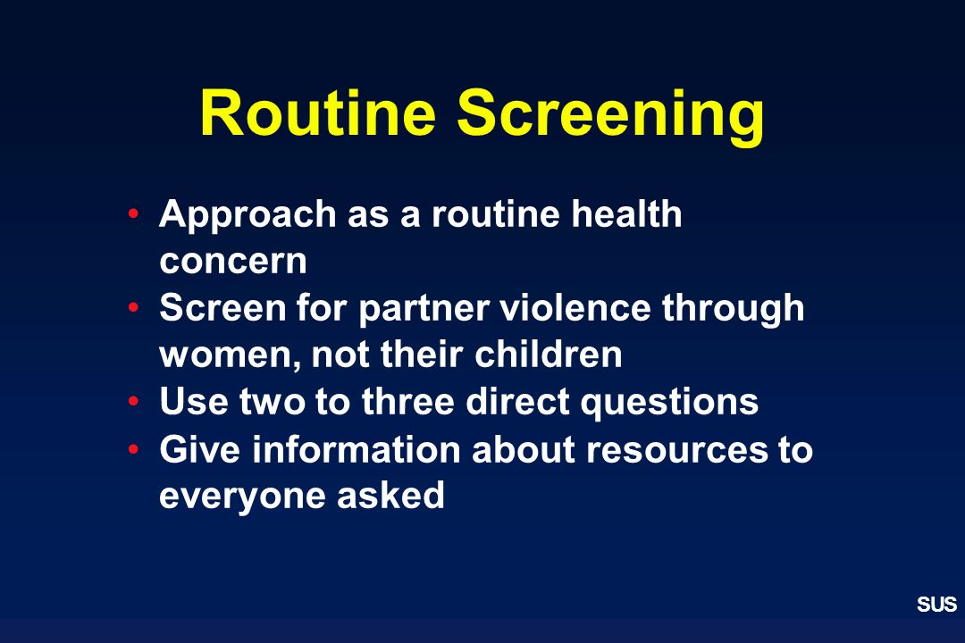 Routine Screening Approach as a routine health concern