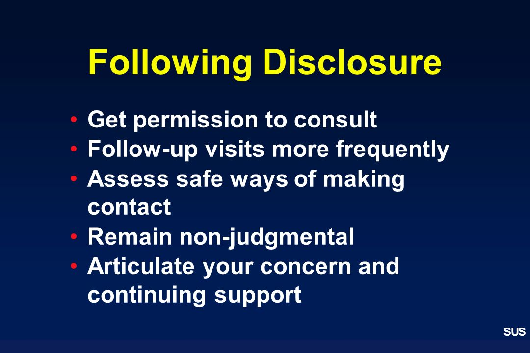 Following Disclosure Get permission to consult