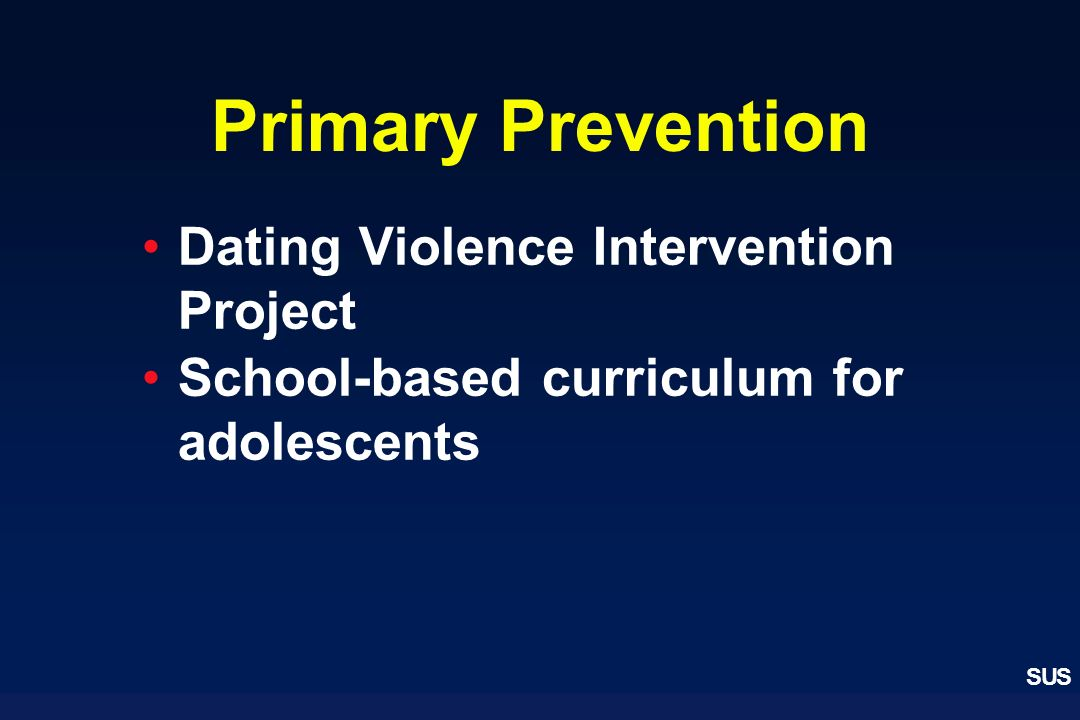 Primary Prevention Dating Violence Intervention Project