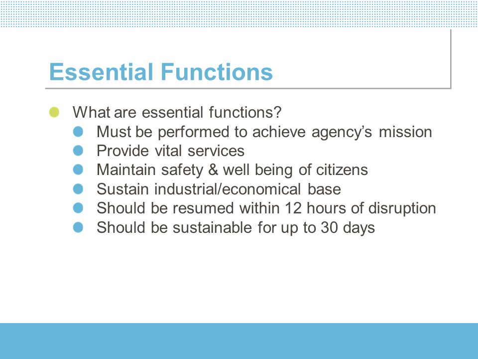 Essential Functions What are essential functions