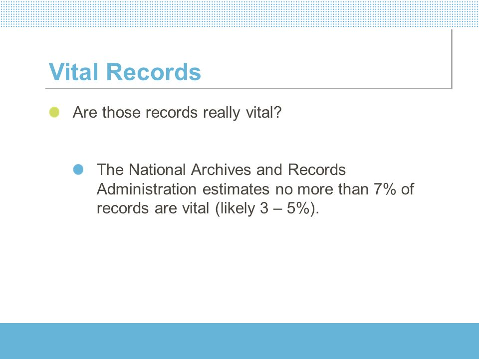 Vital Records Are those records really vital