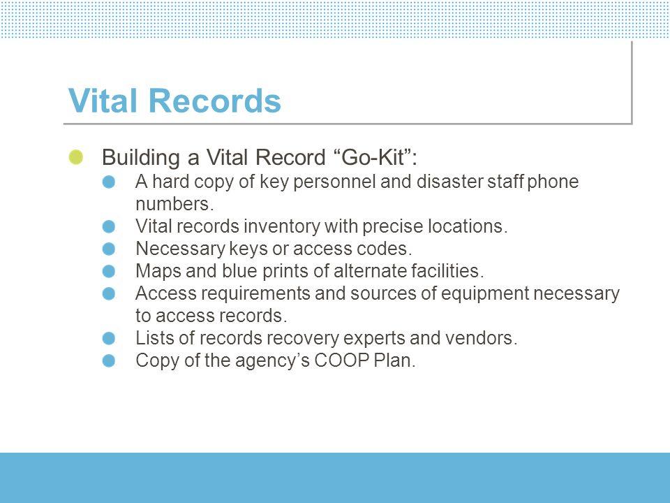 Vital Records Building a Vital Record Go-Kit :