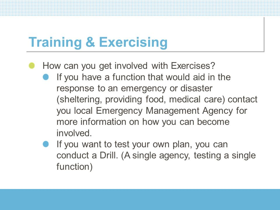 Training & Exercising How can you get involved with Exercises