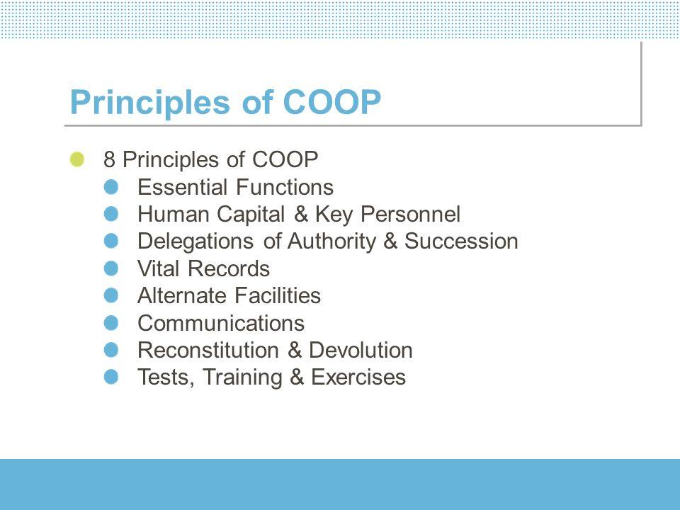 Principles of COOP 8 Principles of COOP Essential Functions