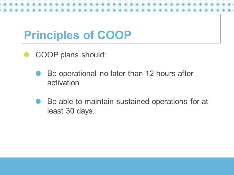 Principles of COOP COOP plans should: