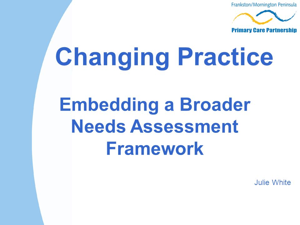 Embedding A Broader Needs Assessment  Ppt Download