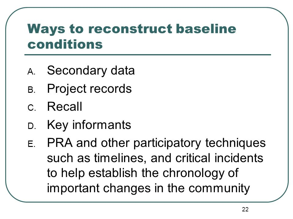 Ways to reconstruct baseline conditions