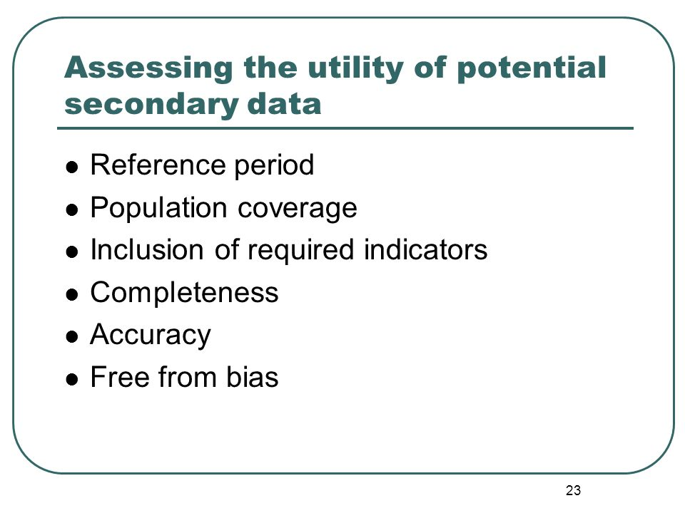 Assessing the utility of potential secondary data