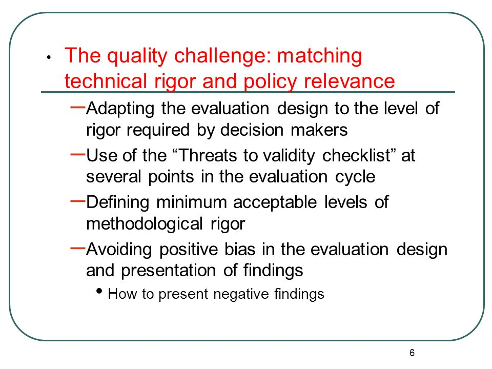The quality challenge: matching technical rigor and policy relevance