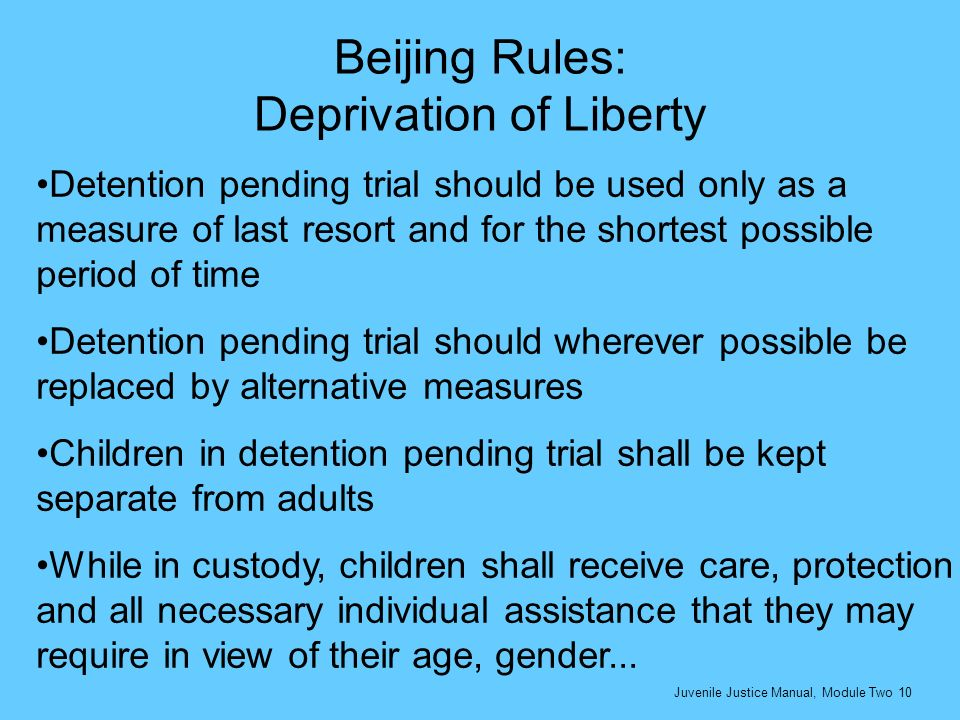 Beijing Rules: Deprivation of Liberty