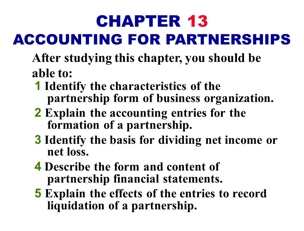 CHAPTER 13 ACCOUNTING FOR PARTNERSHIPS