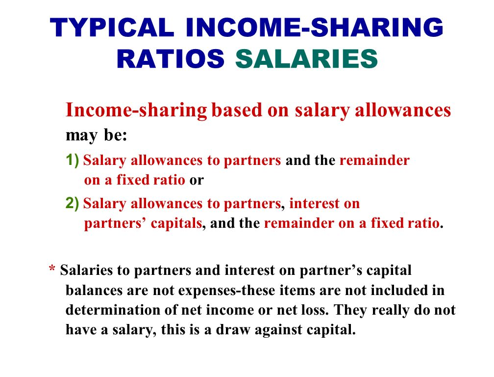 TYPICAL INCOME-SHARING RATIOS SALARIES