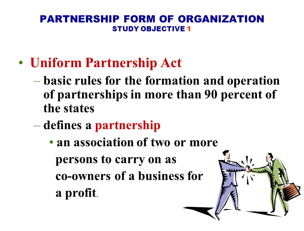PARTNERSHIP FORM OF ORGANIZATION STUDY OBJECTIVE 1