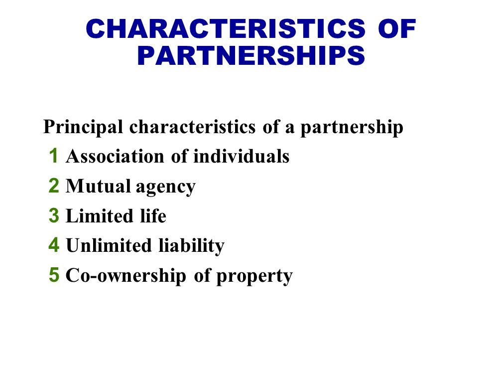 CHARACTERISTICS OF PARTNERSHIPS