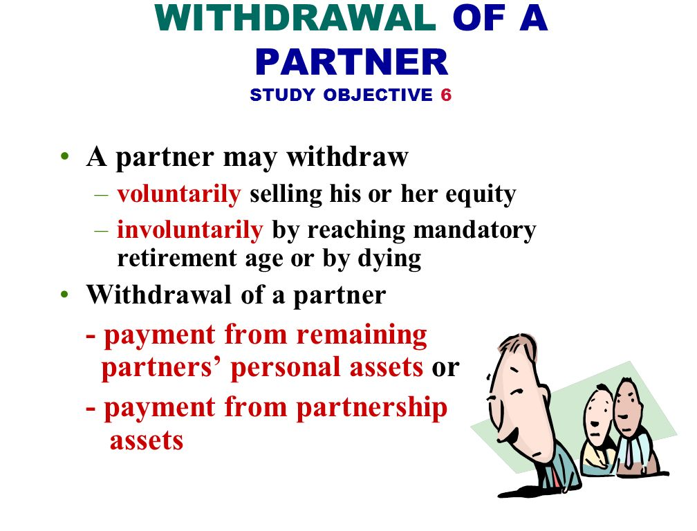WITHDRAWAL OF A PARTNER STUDY OBJECTIVE 6