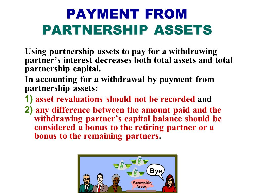 PAYMENT FROM PARTNERSHIP ASSETS