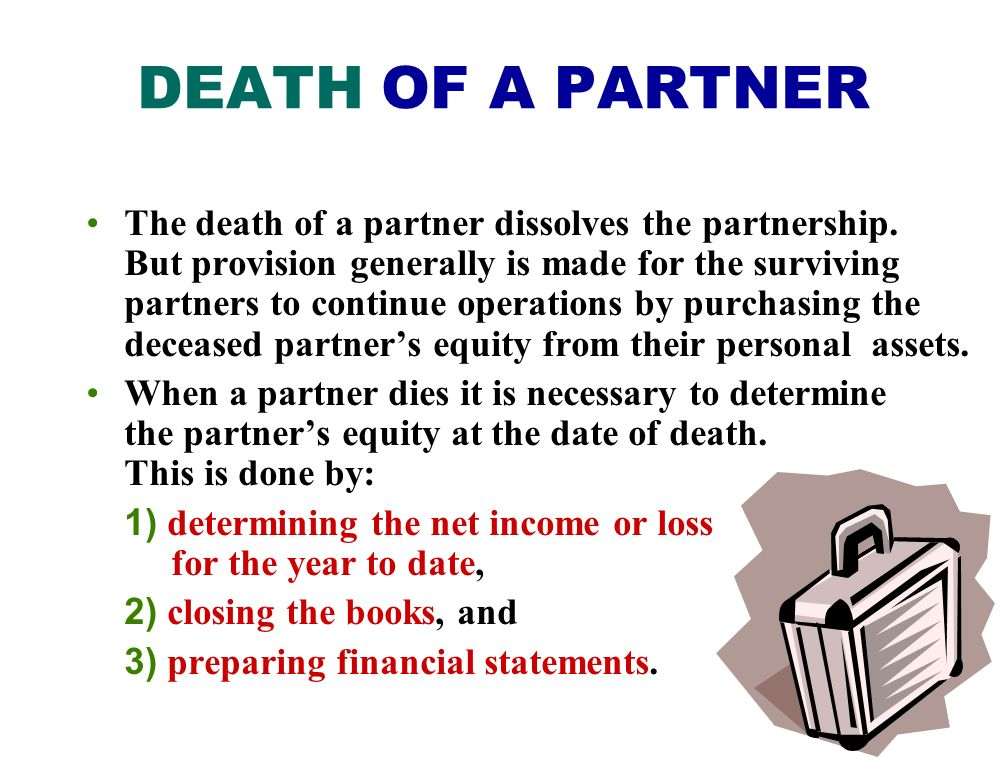 DEATH OF A PARTNER