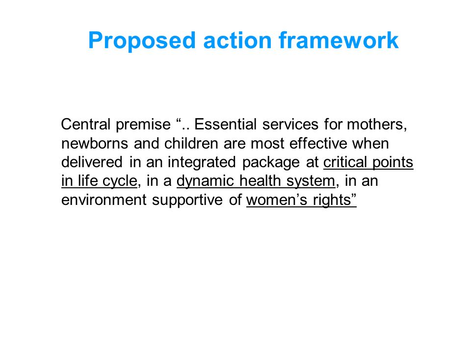 Proposed action framework