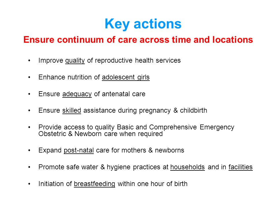 Key actions Ensure continuum of care across time and locations