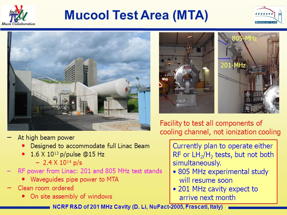 Mucool Test Area (MTA) Facility to test all components of