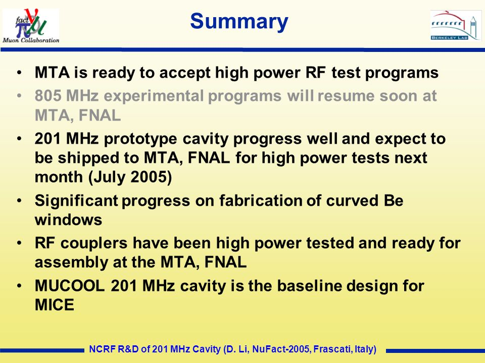 Summary MTA is ready to accept high power RF test programs