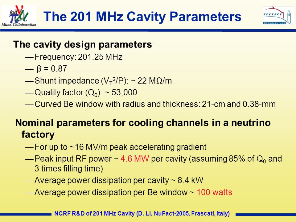 The 201 MHz Cavity Parameters