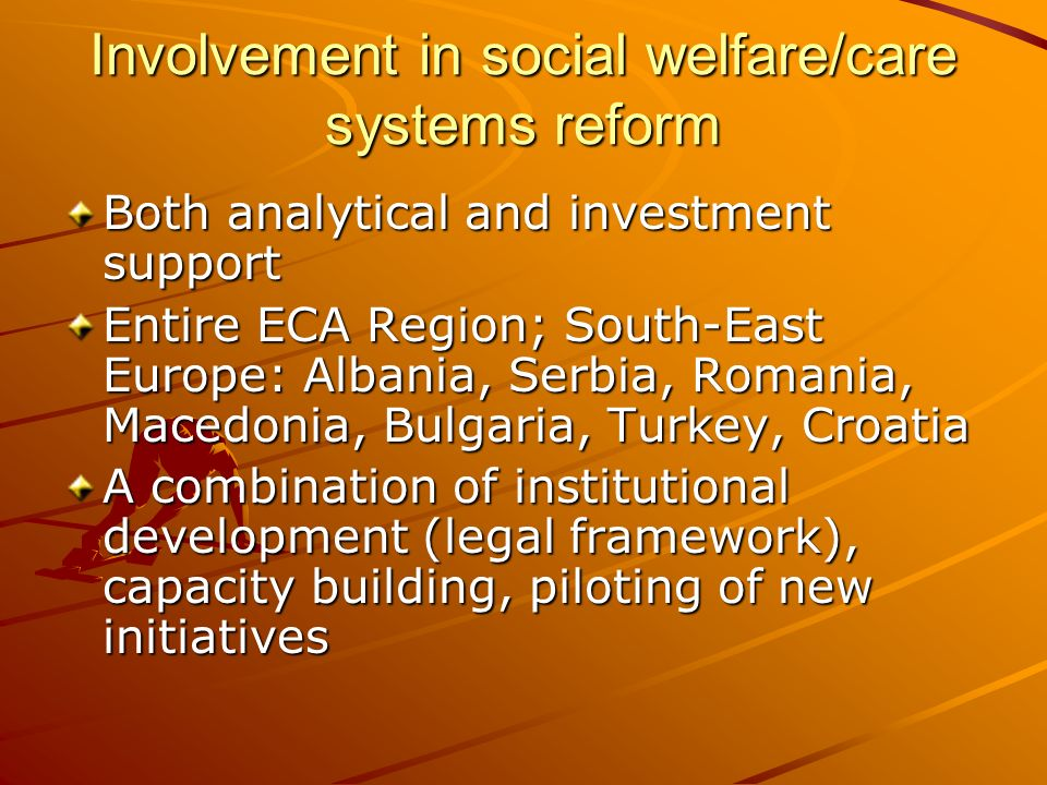 Involvement in social welfare/care systems reform