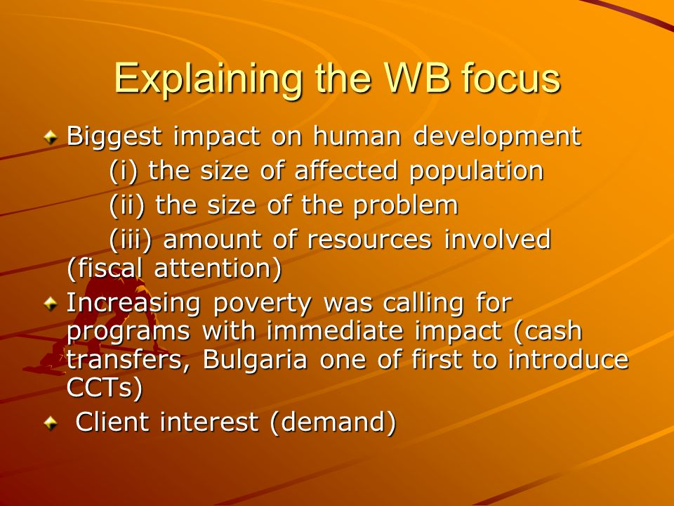 Explaining the WB focus