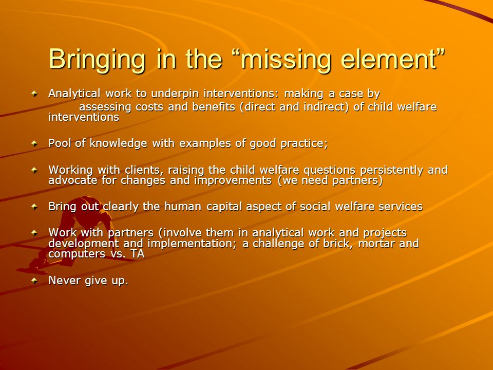 Bringing in the missing element