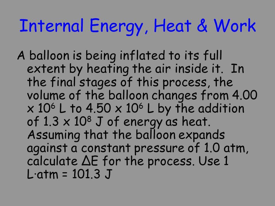 Internal Energy, Heat & Work