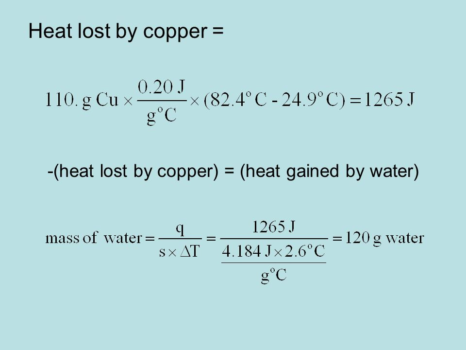 -(heat lost by copper) = (heat gained by water)