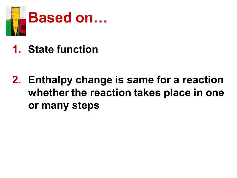 Based on… State function