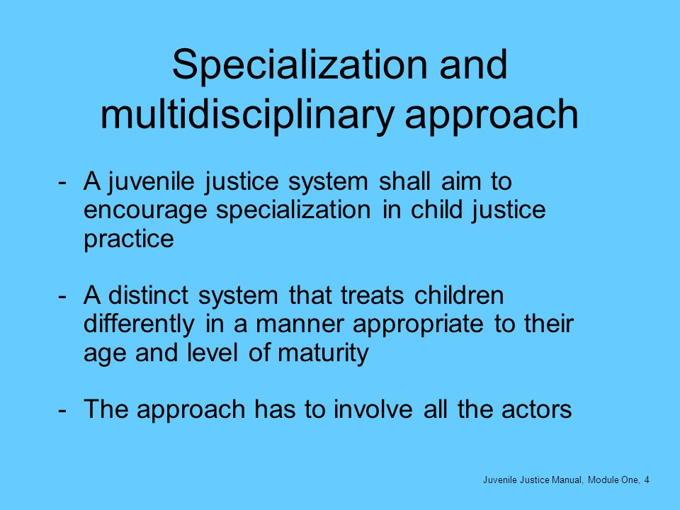 Specialization and multidisciplinary approach