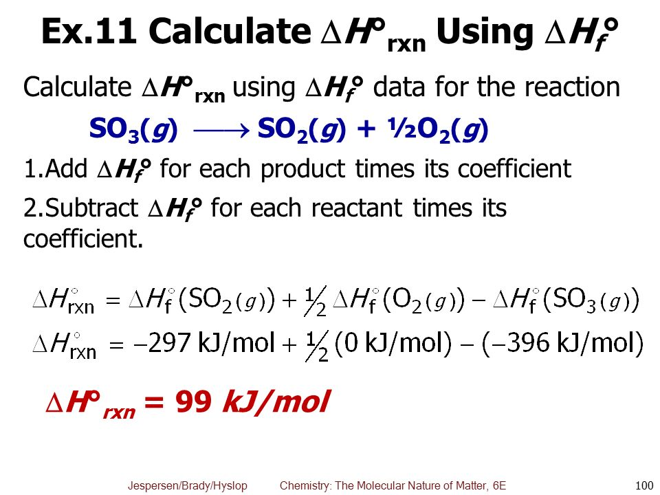 Ex.11 Calculate H°rxn Using Hf°