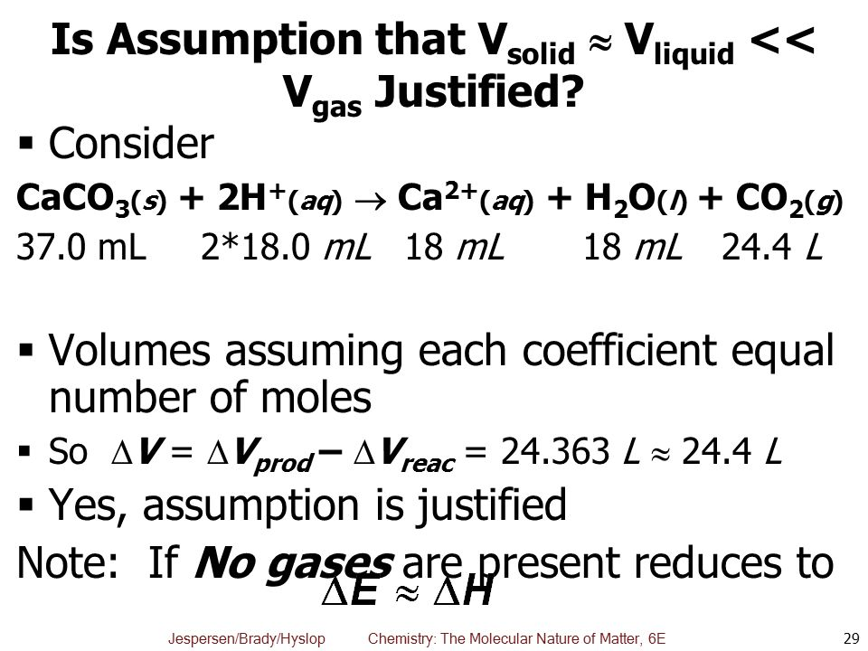 Is Assumption that Vsolid  Vliquid << Vgas Justified