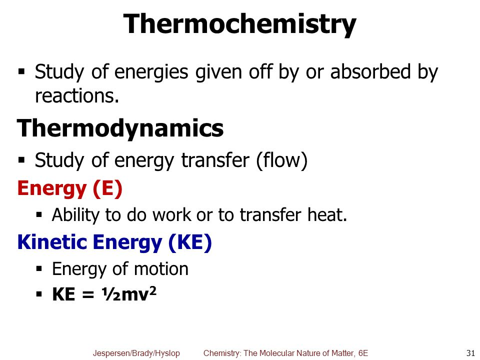 Thermochemistry Thermodynamics
