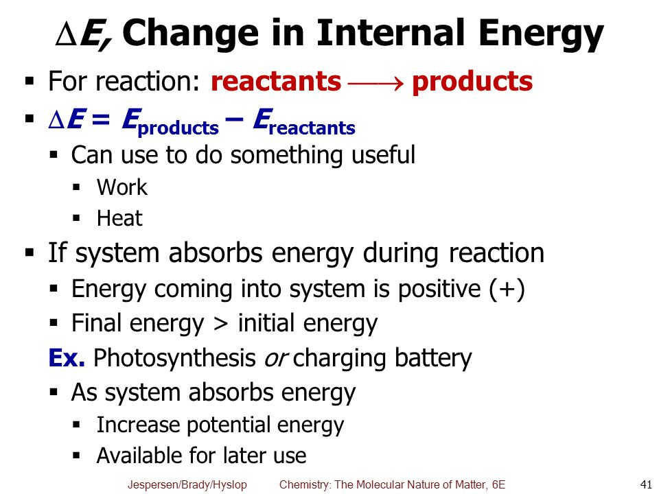 E, Change in Internal Energy