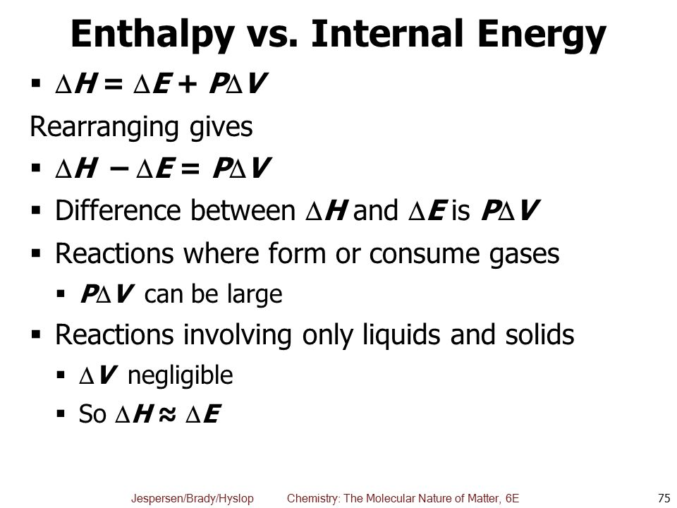 Enthalpy vs. Internal Energy