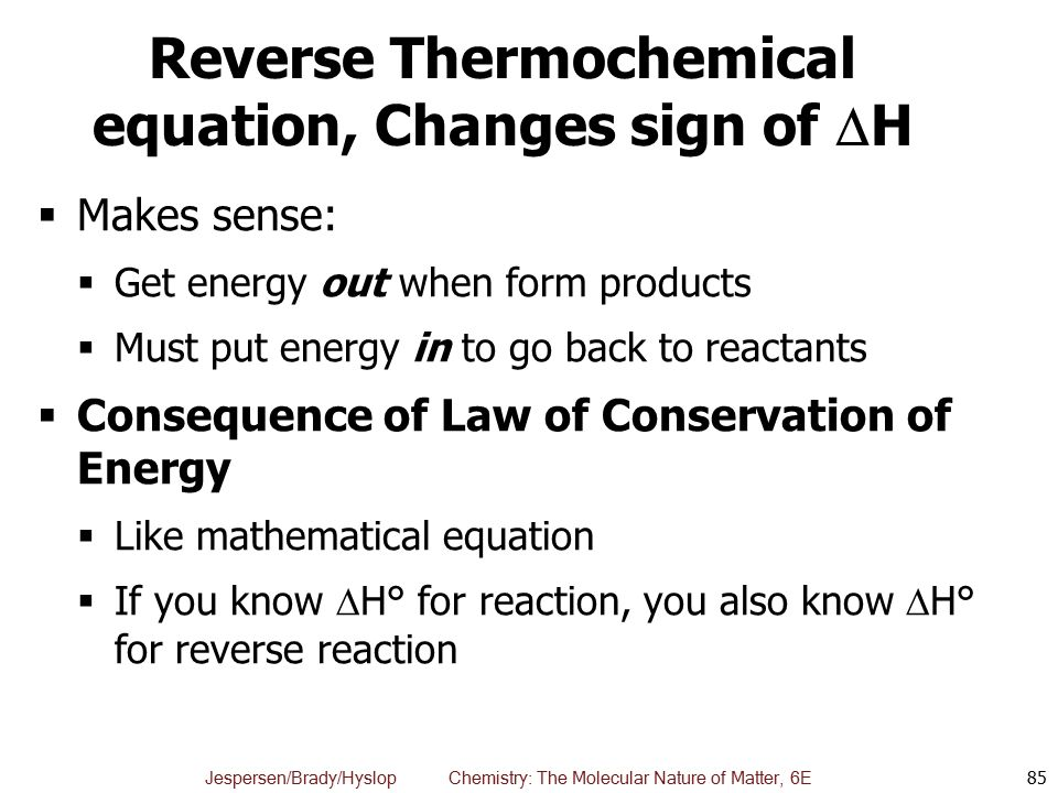 Reverse Thermochemical equation, Changes sign of H